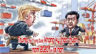 Trump nói Trung Quốc không ký thỏa thuận năm 2020 còn tệ hơn