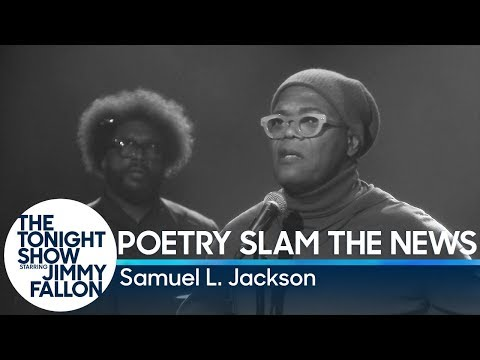 Samuel L. Jackson Poetry Slams The News!