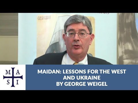 EuroMaidan: Lessons for the West and Ukraine | George Weigel