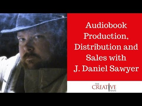 Audiobook Production, Distribution and Sales with J. Daniel