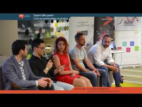 Expert talks panel - Cum se construiește un produs