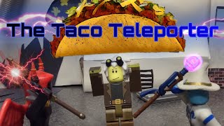 The Taco Teleporter / A Short ROBLOX Stop Motion