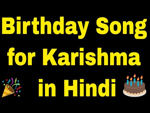 Birthday Song for Karishma - Happy Birthday Song for Karishma
