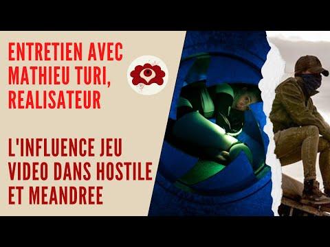 Entretien avec Mathieu Turi, réalisateur/ L'influence du jeu vidéo dans Hostile et Méandre