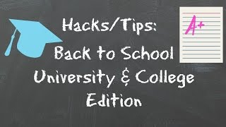 Back to School Hacks and Tips