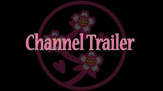 Welcome everyone, This is a channel trailer of what will be on the ...