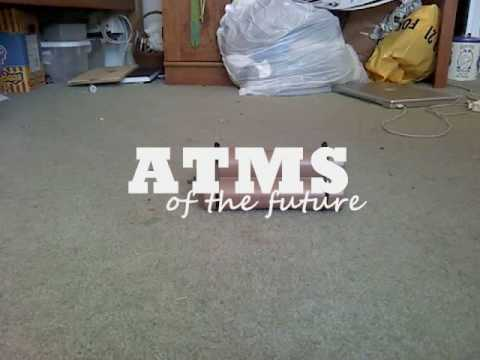 ATMs of the future episode 1