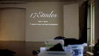 《17 Etudes 》Piano × Dance 17曲の練習曲とその振付【リハーサル風景 】KOJI TAKAHASHI
