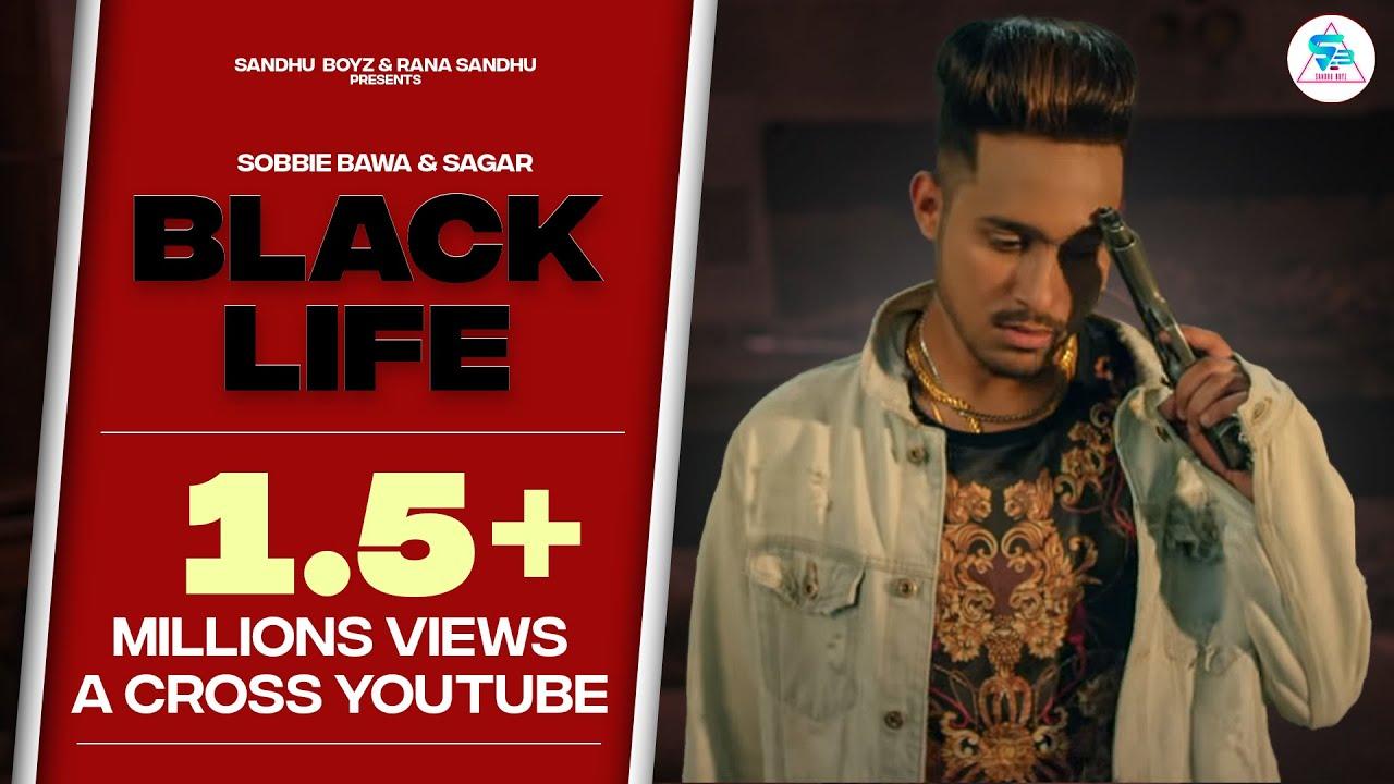 New Punjabi Songs 2018   Black Life   Latest Punjabi songs 2018   Sobbie Bawa & Sagar   Team DG