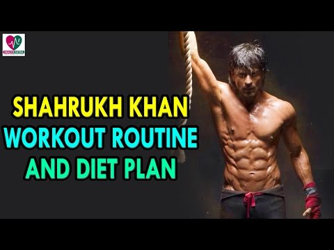 Shahrukh Khan Workout Routine and Diet...