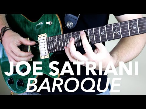 Joe Satriani – Baroque (Full Cover)