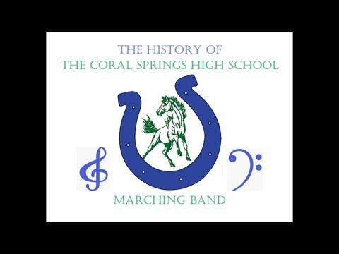 The History Of The Coral Springs High School Marching Colts-version 2