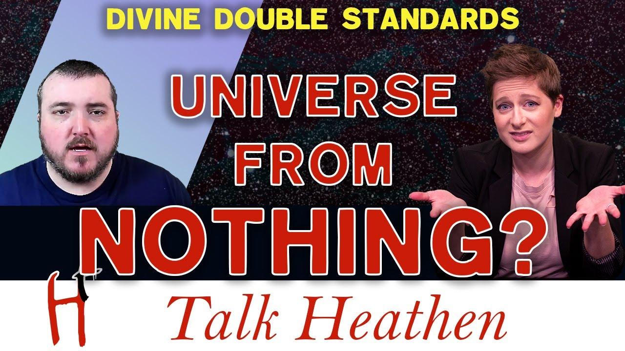Universe From Nothing Belief | Matt-MD | Talk Heathen 05.17