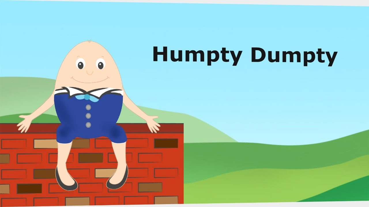Humpty Dumpty Rhyme ***