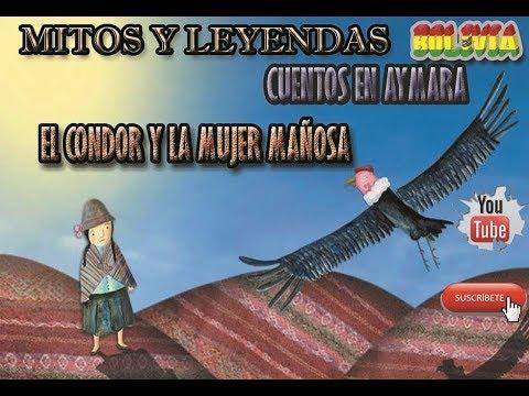 010.-El Condor Y La Mujer Mañosa -- Cuentos En Aymara