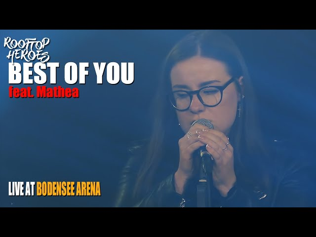 Rooftop Heroes - Best Of You (LIVE @ Bodensee Arena)