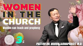 Women in the church 3: Women can teach and prophesy