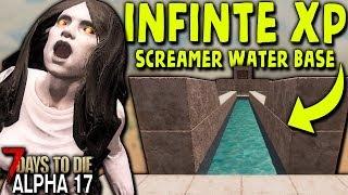 INFINITE XP WATER BASE (Screamer Trap) in ALPHA 17 | 7 Days to Die (2019 Alpha 17.1 B8)