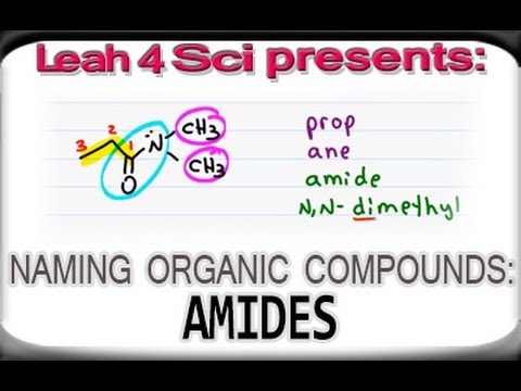 Naming Amides Using IUPAC Nomenclature for Organic Chemistry