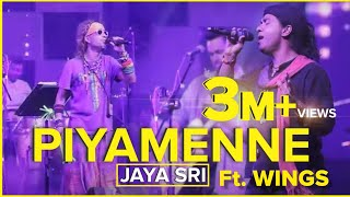 Piyamanne - Jaya Sri Ft. WINGS @ Mr.Nova