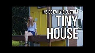 "Tiny House Tour: Emily's Custom ""little Sunshine"""