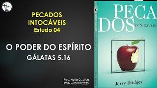 Estudo 04 - O Poder do Espírito Santo