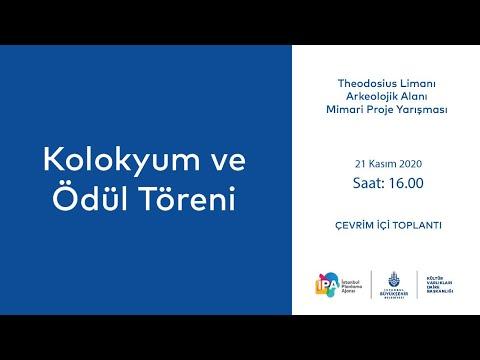 Theodosius Limanı Arkeolojik Alanı Mimari Proje Yarışması Kolokyumu