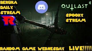 Beruka's Daily Stream R 97: Beruka Plays Outlast 2 Cuz Its Wednesday/ VC & Chill