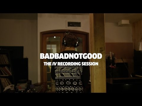 BADBADNOTGOOD - The IV Recording Sessions | Red Bull Music Academy