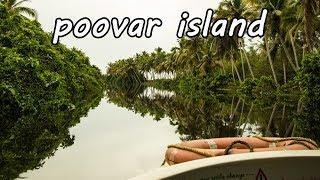 Poovar Island | Anaconda Lake Trivandrum | Floating Cottages | Mangroves Forest |Tour Cost - Kerala
