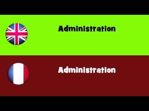 FROM ENGLISH TO FRENCH = Administration