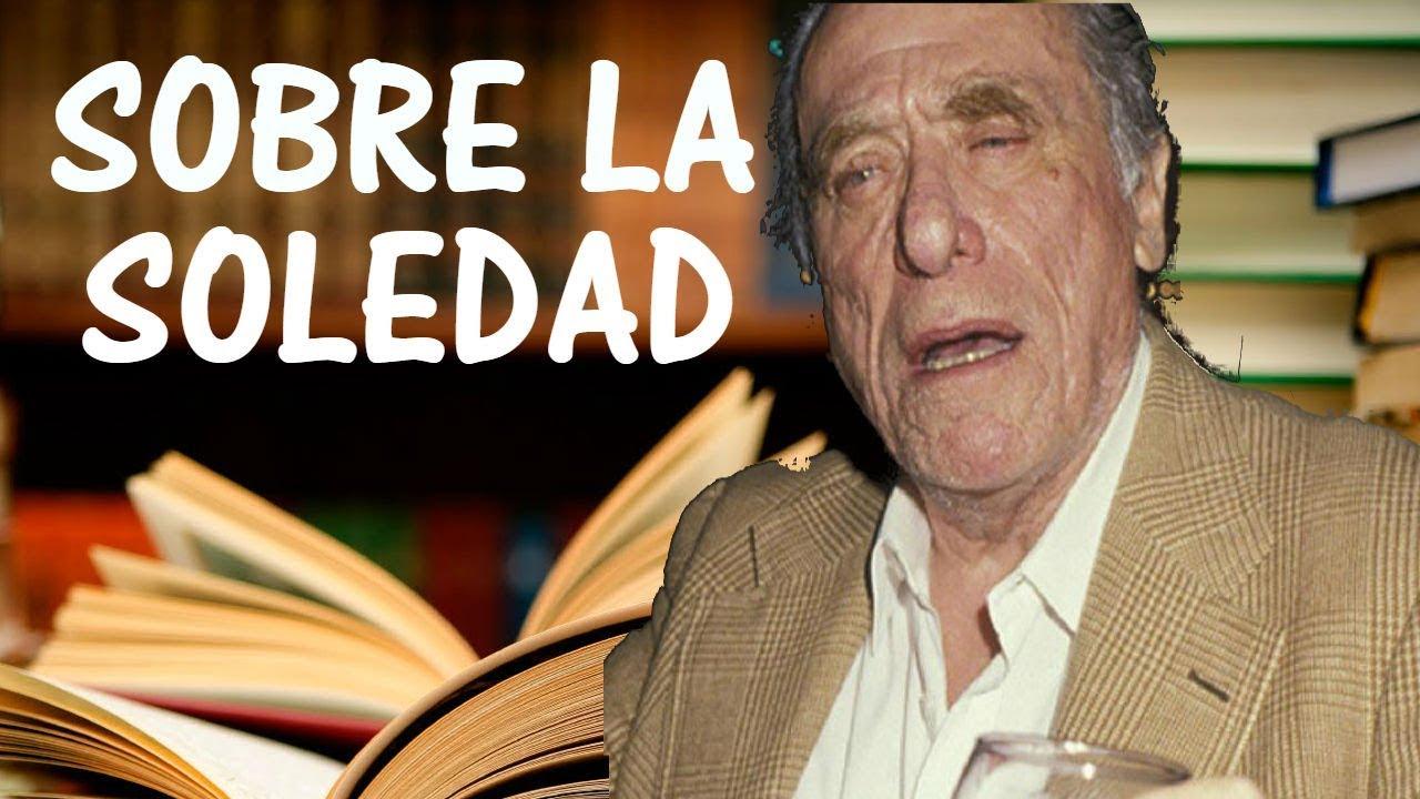 Charles Bukowski sobre la Soledad