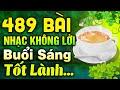 489 Bài Nhạc Không Lời Buổi Sáng Tốt Lành   Hòa Tấu Rumba Không Lời   Nhạc Phòng Trà Cafe 2021