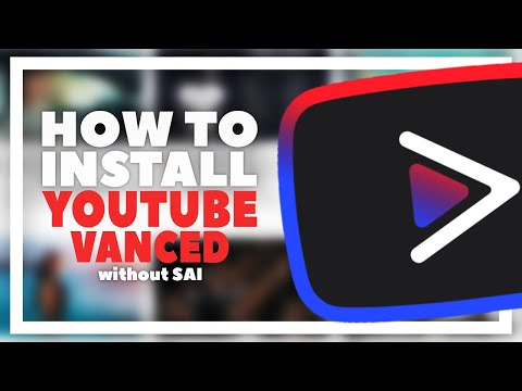 How to Get Youtube Vanced APK Latest Version! | Without SAI 2020 [Non Root]