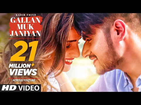 Kadir Thind: GALLAN MUK JANIYAN  Latest Punjabi Songs 2017  Desi Routz  SHAB