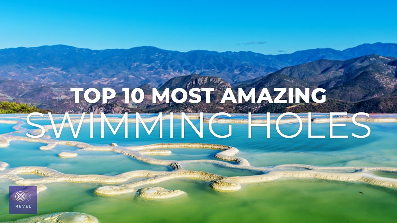 Top 10 Most Amazing Swimming Holes in the World