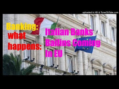 Must Watch: 114 Italian Banks /Bailins Coming In EU/Have NP Loans Exceeding Tangible Assets.