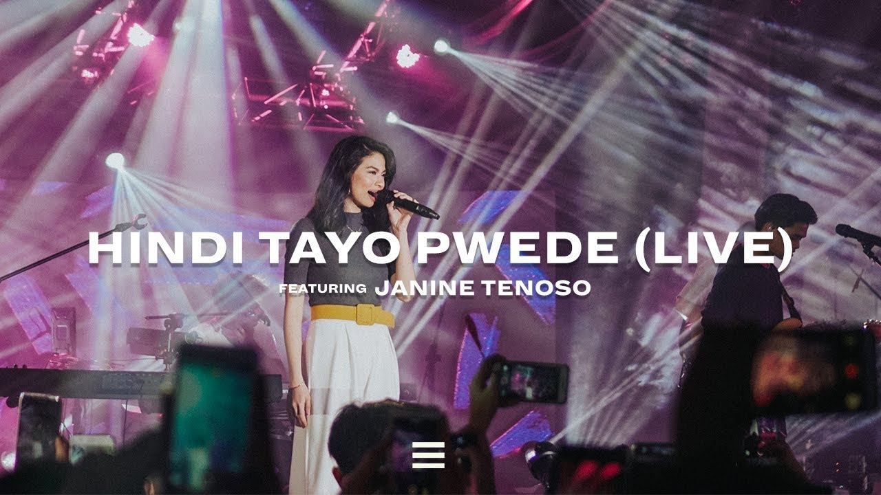 Hindi Tayo Pwede ft. Janine Teñoso (LIVE) | The Juans