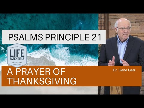 Psalm #21: A Prayer of Thanksgiving