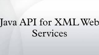 Java API for XML Web Services