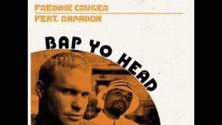 Freddie Cruger - Bap Yo Head