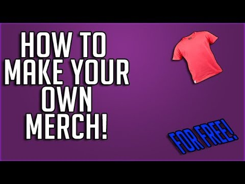 fef375a3 HOW TO MAKE YOUR OWN MERCH/SHIRTS FOR FREE **NEW MERCH** - YouTube