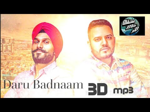 daru-badnaam-3d-mp3-song-|-kamal-kahlon-&-param-singh-|-official-latest-punjabi-viral-3d-song-|