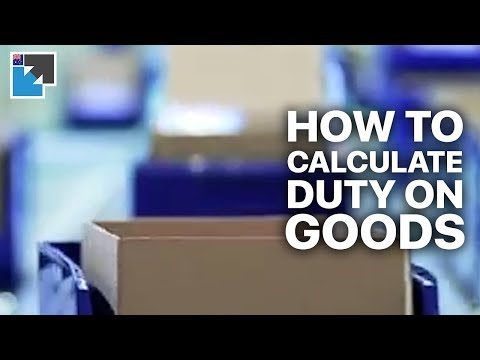 how-to-calculate-duty-on-goods-imported-to-australia