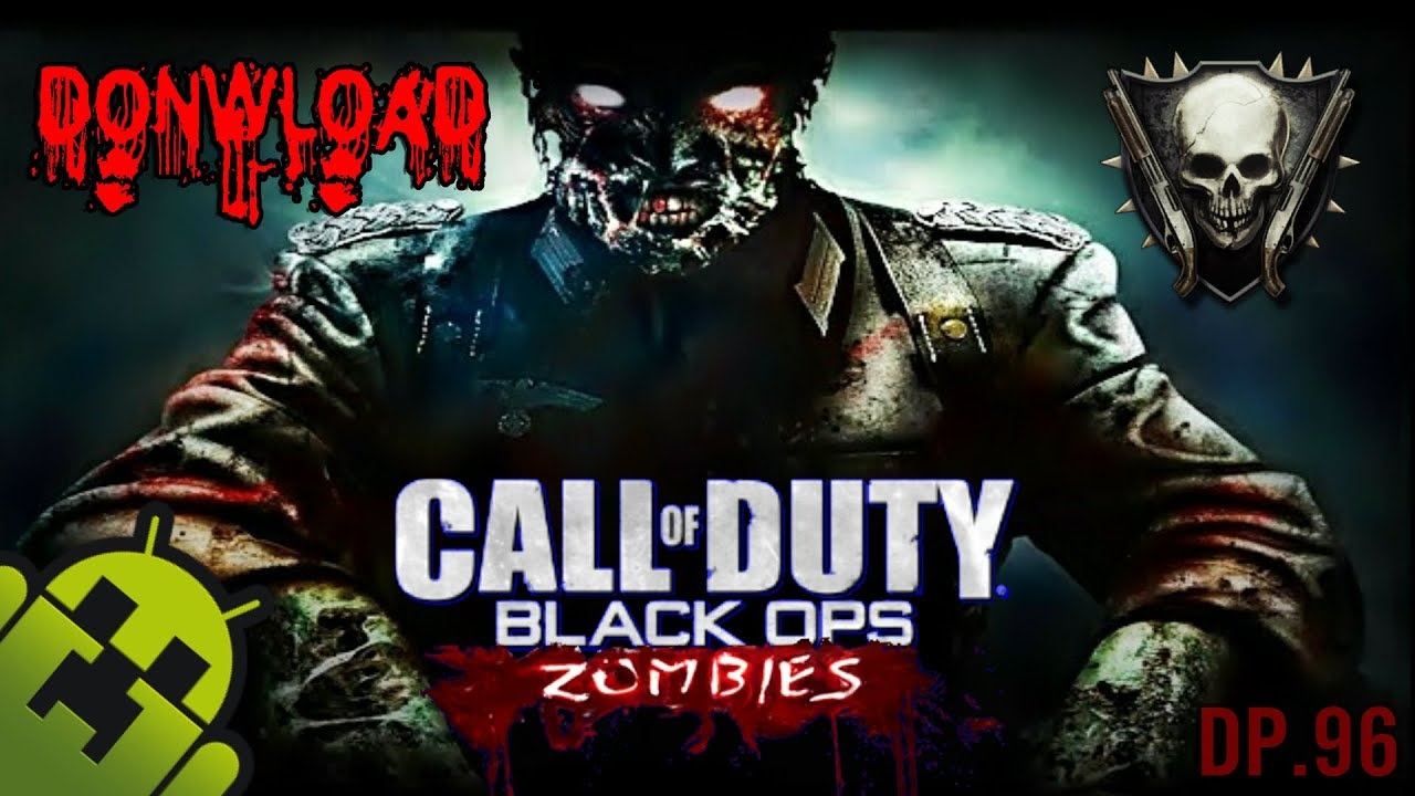 Call of Duty Black Ops Zombies 1.0.5 Mod