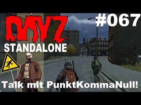 DayZ Standalone * PVP Ein Gespräch mit PunktKommaNull * DayZ Standalone Gameplay German deutsch