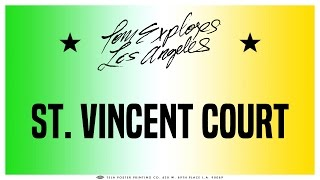 St. Vincent Court - A Real Street That Looks Fake | ep. 7 | Tom Explores Los Angeles