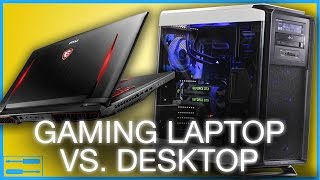 laptop vs desktop for gaming whats the difference? re upload