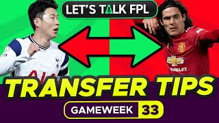 FPL TRANSFER TIPS FOR GAMEWEEK 33 | Who to buy and sell? | Fantasy Premier League Tips 2020/21