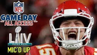 Super Bowl LIV Mic'd Up, I'm a BEAST down here... HIT ME! | Game Day All Access